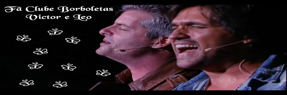 Fã Clube Borboletas Victor e Leo