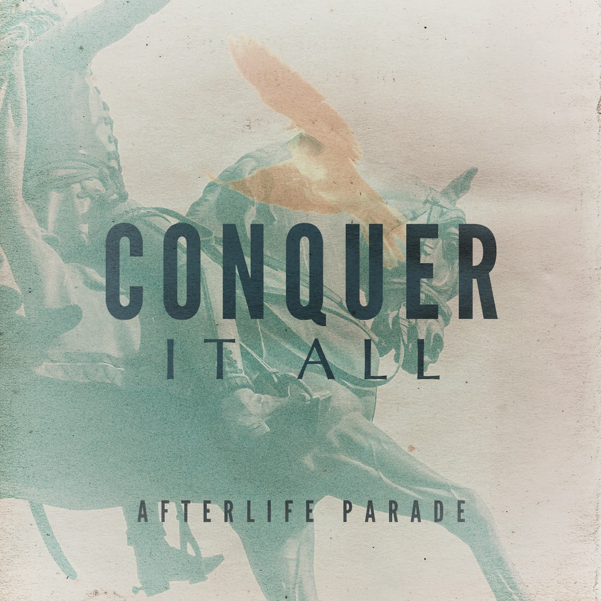 Afterlife Parade - Conquer It All