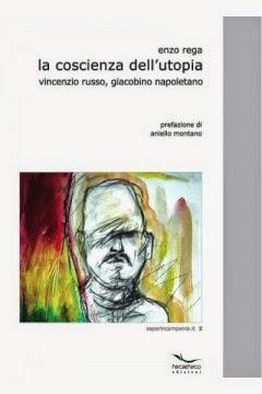 """""""La coscienza dell'utopia. Vincenzio Russo, giacobino napoletano"""""""
