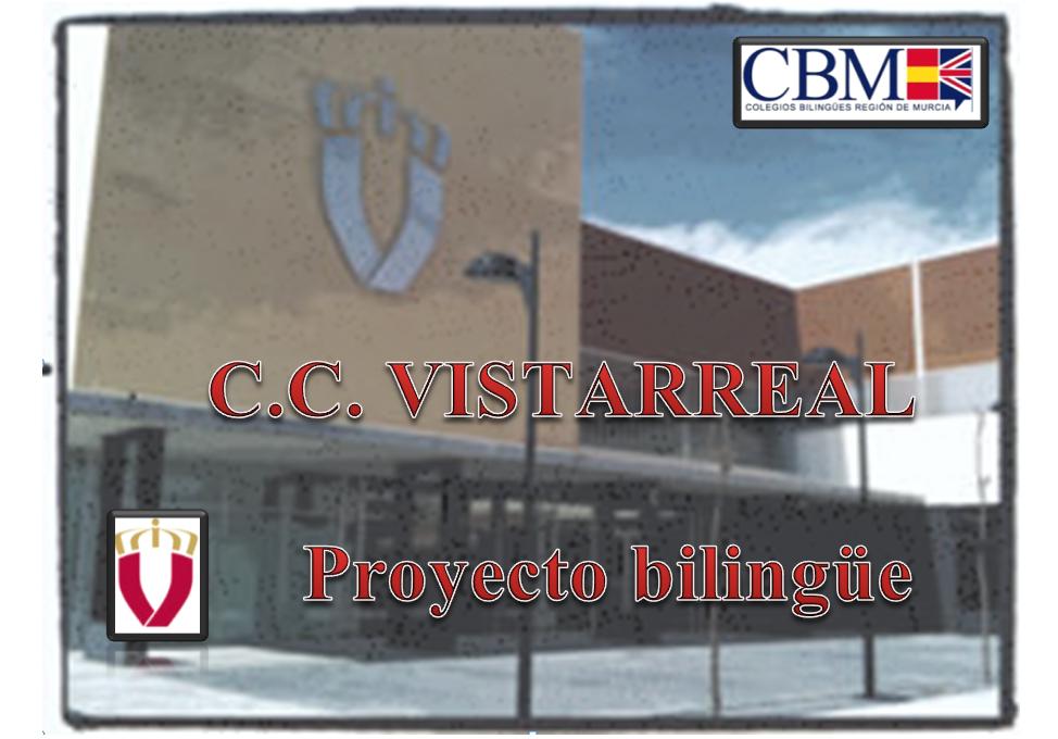 PROYECTO BILINGÜE CC VISTARREAL