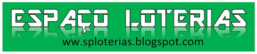 ESPAÇO LOTERIAS - Resultados - Dicas - Palpites - Desdobramentos - jogos