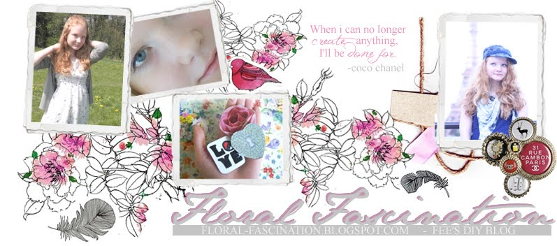 *Floral Fascination-Fees DIY-Blog