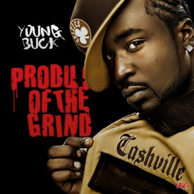 Young_Buck-Product_Of_The_Grind-(Bootleg)-2009-CR