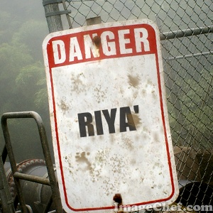 Riya' Danger