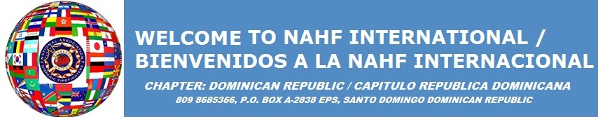WELCOME TO NAHF INTERNATIONAL / BIENVENIDOS A LA NAHF INTERNACIONAL