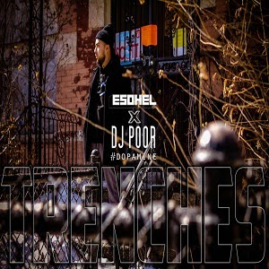 """SONG REVIEW: """"Trenches"""" Esohel"""