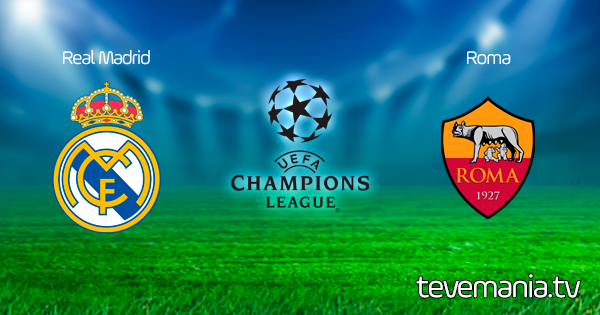 Real Madrid vs Roma en Vivo - UEFA Champions League
