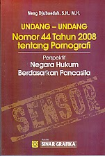 toko buku rahma: buku UU nomor 44 tahun 2008 tentang pornografi, penerbit neng djubaedah, penerbit sinar grafika