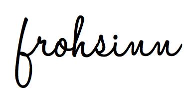 FROHSINN