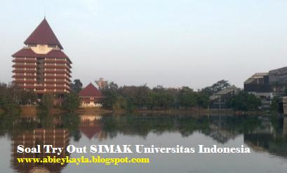 Soal Try Out SIMAK Universitas Indonesia (UI) dan Kunci Jawaban Untuk Latihan SIMAK UI 2016