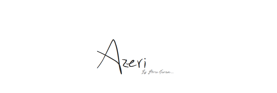 Azeri by Ebru Turan