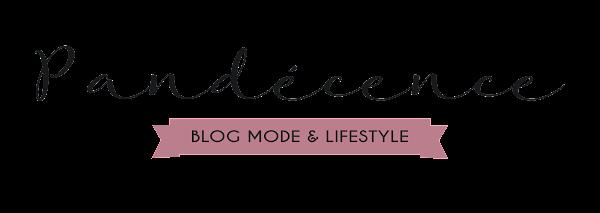 Pandécence | Blog mode et lifestyle à Bordeaux