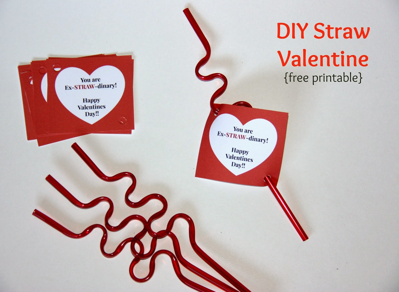 You are ex-STRAW-dinary!  Straw Valentine Printable