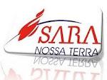 Conheça Sara Nossa Terra Luziania!