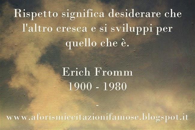 Favoloso Aforismi e citazioni famose: Frase Famosa Erich Fromm NN65
