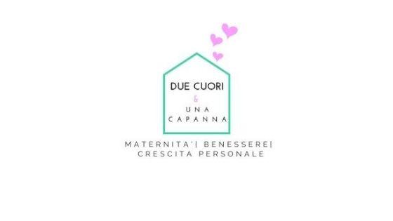 Due cuori e una capanna - Maternità Benessere e Crescita Personale