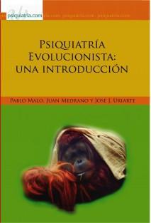Psiquiatría Evolucionista: Una Introducción