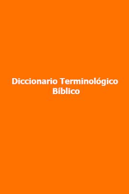 Diccionario Terminológico Bíblico
