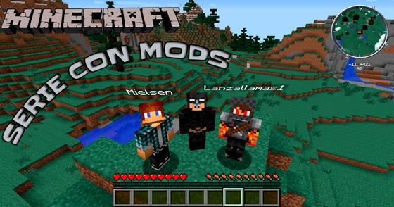 Minecraft Serie Con Mods - Mas de 23 Mods!