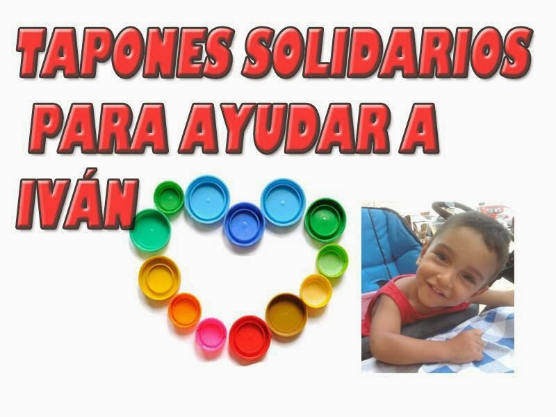 Tapones solidarios para Iván
