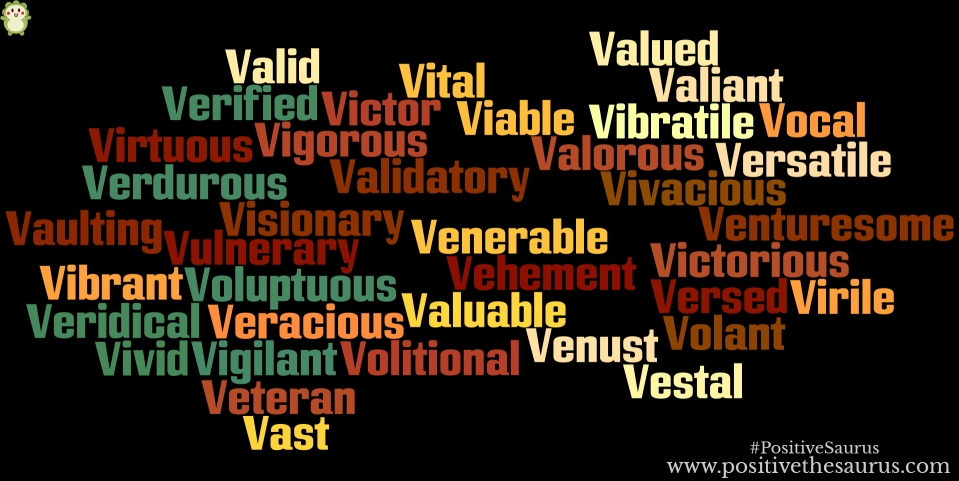 positive adjectives that start with v dictionary of positivity
