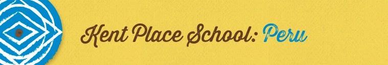 Kent Place School- Peru- 2014