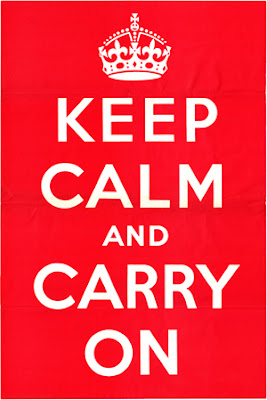http://4.bp.blogspot.com/-HHFKjo6-a28/UdTJ7xRk8hI/AAAAAAAABBQ/5iDHEr9iTDA/s400/Keep-calm-and-carry-on-scan.jpg