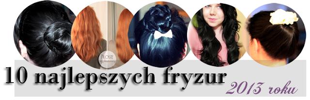 http://www.anwen.pl/2014/01/10-najlepszych-fryzur-2013-roku.html