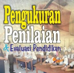 Pedoman/Panduan Teknik Penilaian Pendidikan
