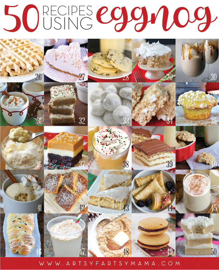 50 Recipes Using Eggnog at artsyfartsymama.com