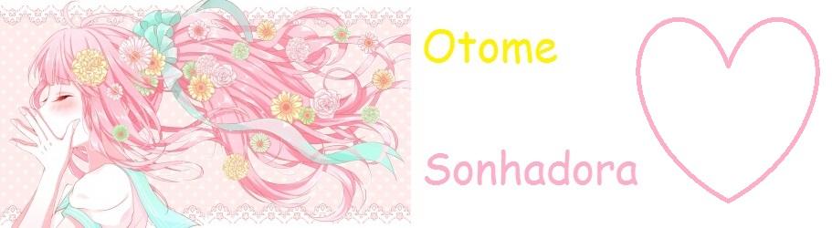 Otome Sonhadora