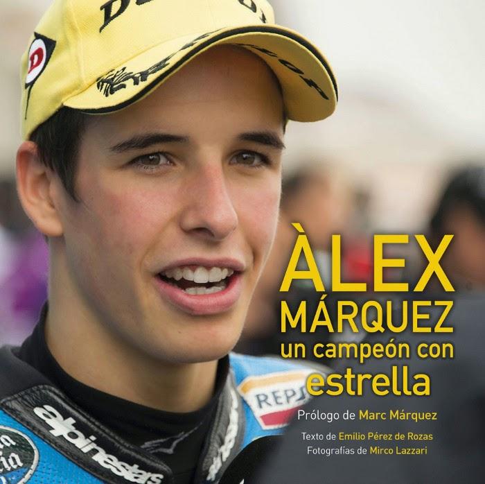 LIBRO - Àlex Márquez . Un campeón con estrella  Emilio Pérez de Rozas (Lunwerg - 12 mayo 2015)   DEPORTE & MOTOR | edición papel & ebook kindle
