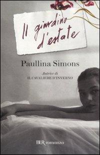 Books passion recensione di il giardino d 39 estate paullina simons - Il giardino d estate ...