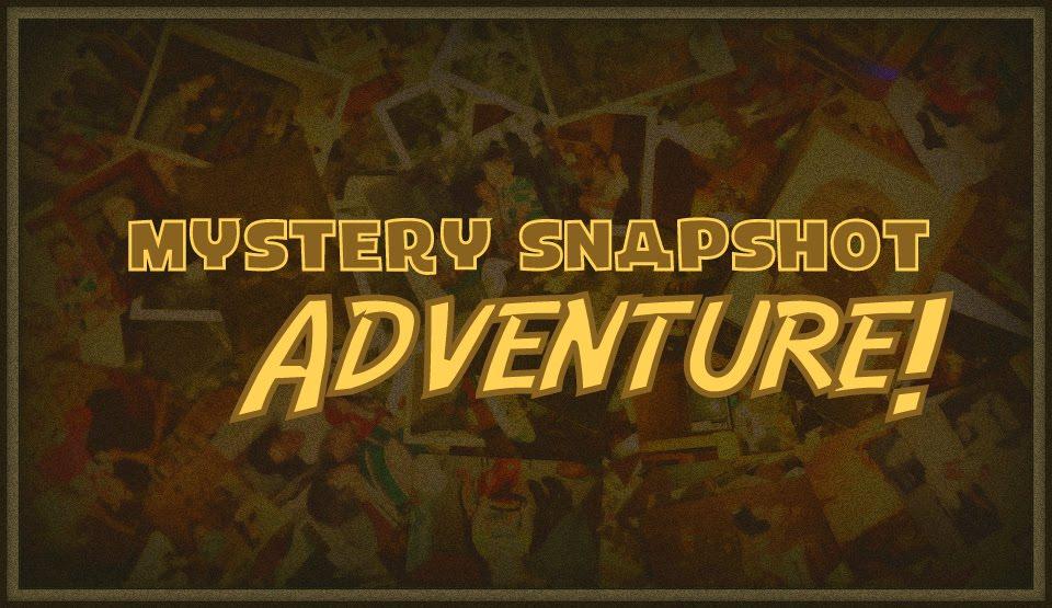 Mystery Snapshot Adventure