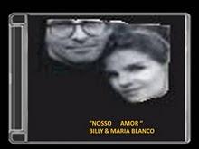 Nosso Amor By Billy e Maria Blanco