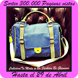 SORTEO EN BE FASHION BE GLAMOUR