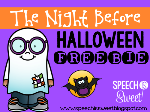 Speech is Sweet: The Night Before Halloween (Plus Freebie!)