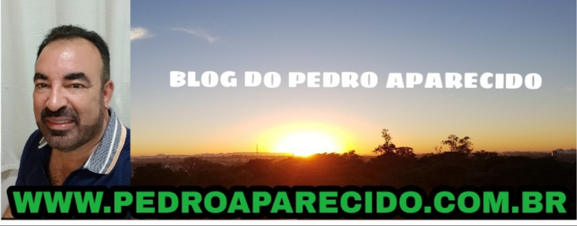 BLOG DO PEDRO APARECIDO