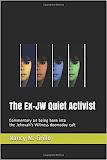 The Ex-JW Quiet Activist