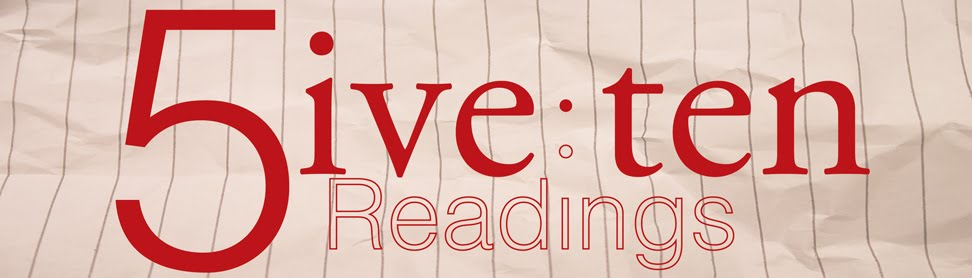<center>The 5ive:ten Readings</center>
