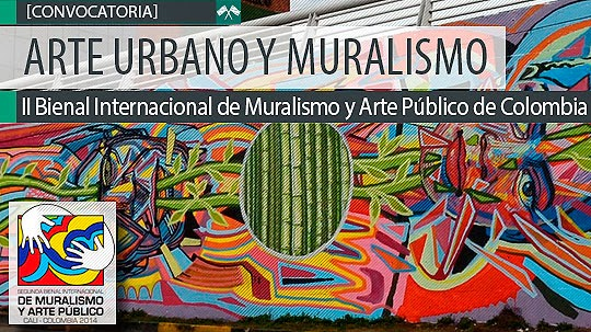 Convocatoria Bienal Internacional de Muralismo y Arte Público