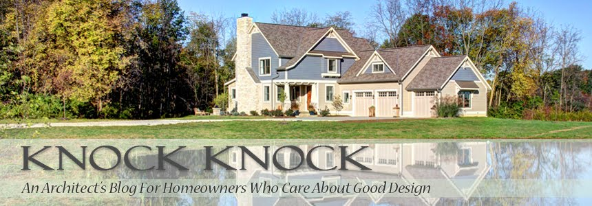 Knock Knock - An Architect's Blog For Homeowners Who Care About Good Design