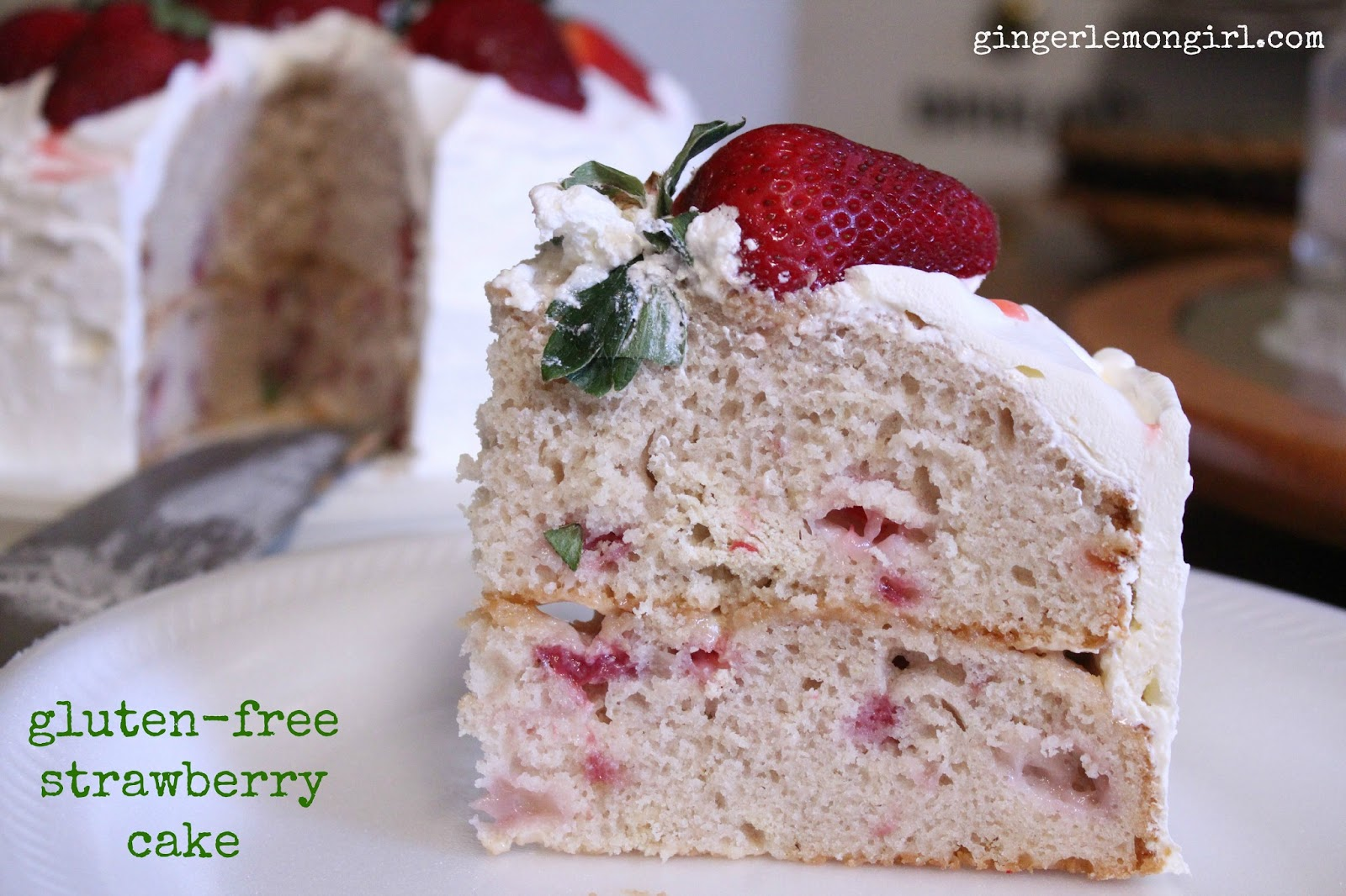 Ginger Lemon Girl: Gluten-Free Strawberry Cake Recipe