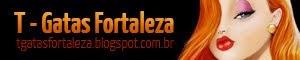 Visite também o T-Gatas Fortaleza!
