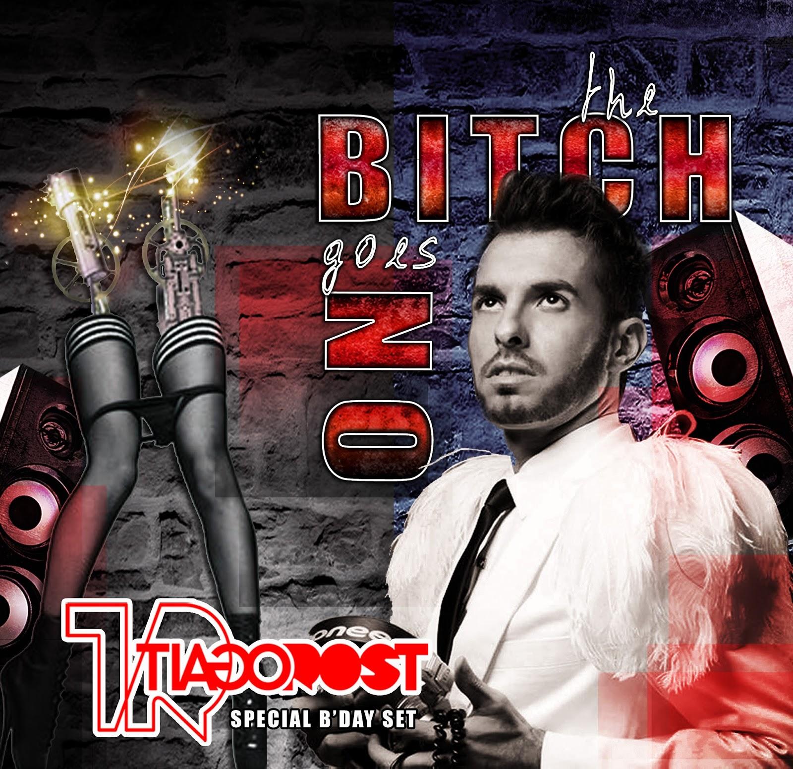 DJ Tiago Rost - The Bitch Goes ON (Special Birthday Set)