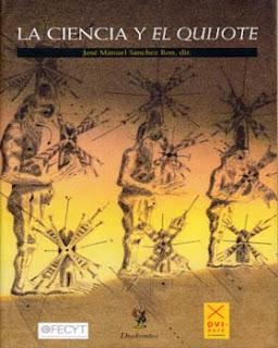 """""""La ciencia y El Quijote"""" - José Manuel Sanchez Ron."""