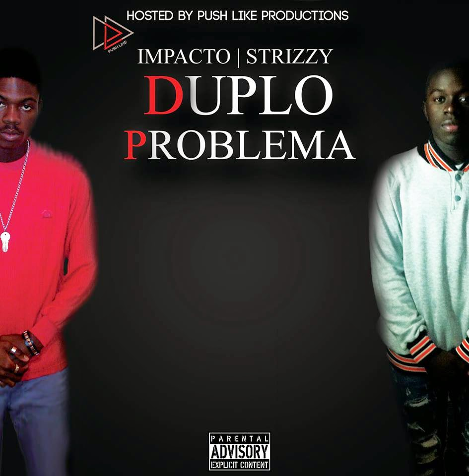 "Impacto & Strizzy - Mixtape ""Duplo Problema""(Download)"