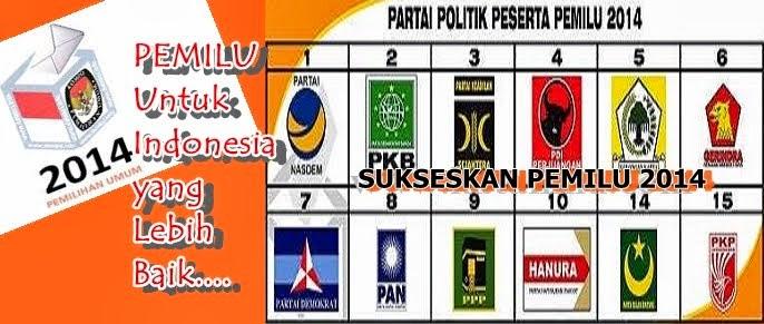 Pemilu 2014 untuk Indoensia yang lebih Baik