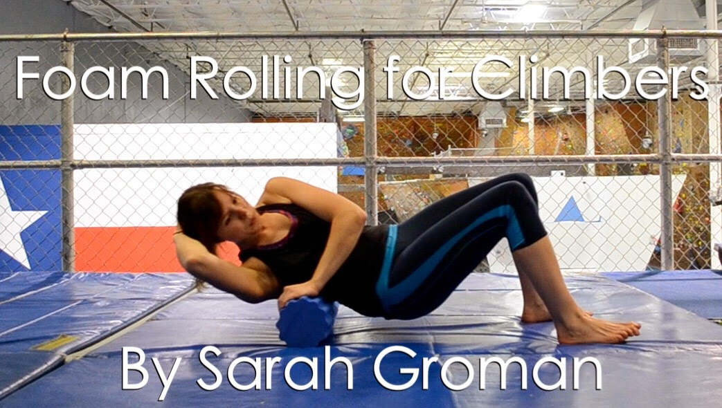 Training Tuesdays (Week 21): Foam Rolling for Climbers. A Guest Post by Sarah Groman