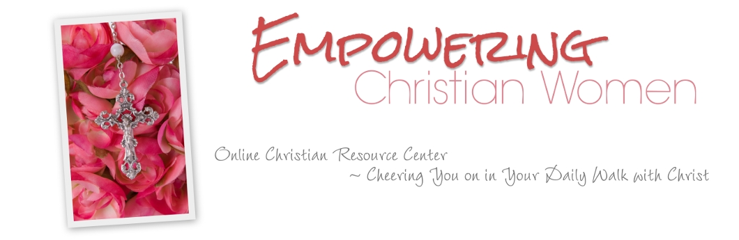 EMPOWERING CHRISTIAN WOMEN